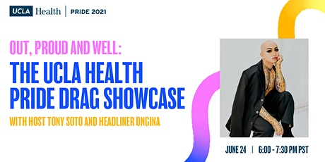 Out, Proud and Well: The UCLA Health PRIDE Drag Showcase tickets