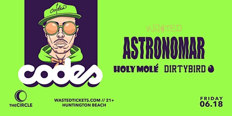 Orange County: Codes w/ Astronomar @ The Circle OC [21 & Over] tickets