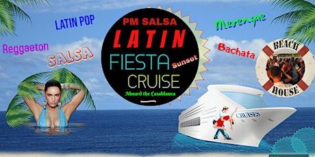 PM Salsa: 4th Annual Latin Fiesta Cruise! tickets