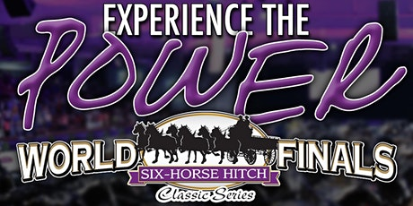 2021 Six Horse Hitch Classic Series World Finals (Friday) tickets