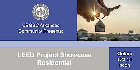 USGBC Arkansas Presents: LEED Project Showcase - Residential tickets