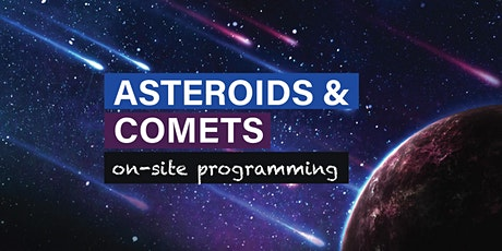 Asteroids and Comets – Evening Family Programming tickets