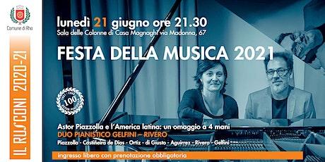 Festa della Musica 2021: Duo Gelfini - Rivero biglietti