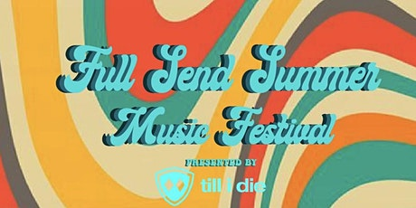Full Send Summer Fest tickets