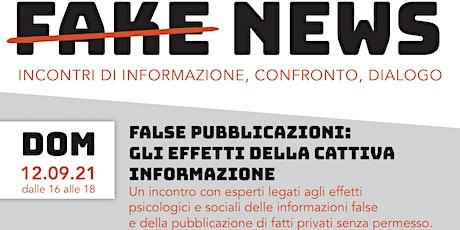 False pubblicazioni:  gli effetti della cattiva  informazione biglietti