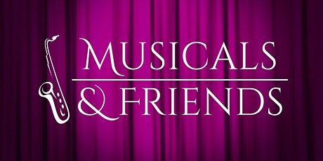 Musicals & Friends Konzert 2021/2022 Tickets
