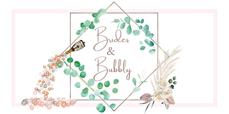 Brides & Bubbly a Wedding Planning Bridal Experience tickets