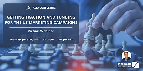 Getting Traction and Funding for the US Marketing Campaigns tickets