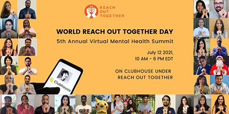Mental Health Summit, World Reach Out Together Day tickets
