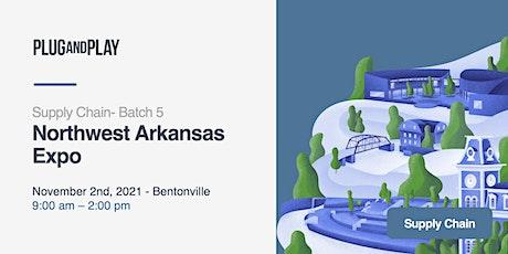 Northwest Arkansas Supply Chain Batch 5 Expo tickets
