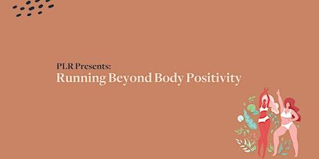PLR Montreal Presents: Running Beyond Body Positivity tickets