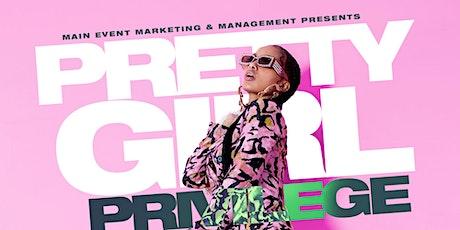 Pretty Girl Privilege tickets