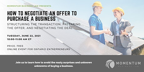How to Negotiate an Offer to Purchase a Business - Ontario tickets