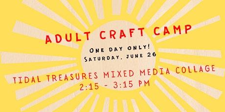 Virtual Adult Craft Camp --- Tidal Treasure Mixed Media Collage tickets