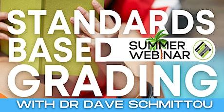 Standards-Based Grading (SBG) Summer Webinar - August 18 tickets