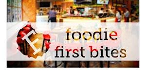 Foodie First Bites at Da Via