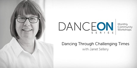 DanceON Series: Dancing Through Challenging Times tickets