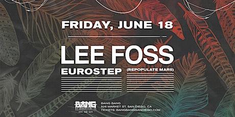 Lee Foss at Bang Bang | FRI 06.18.21 tickets