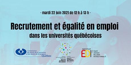 Recrutement et égalité en emploi dans les universités québécoises billets