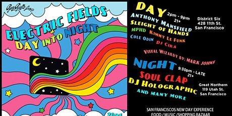 Electric Fields w/ Soul Clap | DJ Holographic | Anthony  Mansfield + more tickets