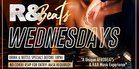 R&Beats Wednesday Nights! Ladies Night! #WCW (R&B x AFROBEATS Experience) tickets