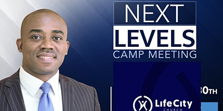 Next Levels Camp Meeting II tickets