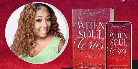 """""""When The Soul Cries: Volume III"""" Book Signing tickets"""