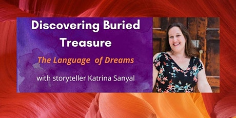 Discovering Buried Treasure: The Language of Dreams tickets