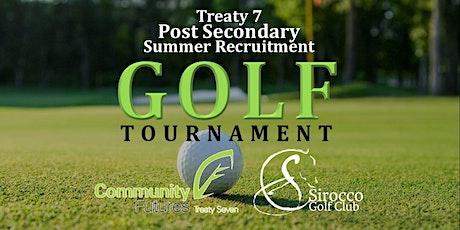 Treaty 7 Post Secondary Summer Recruitment Golf Tournament tickets