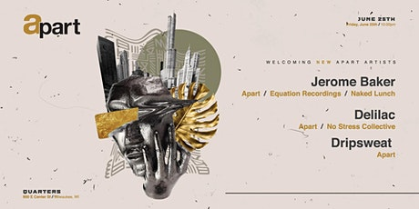 Apart presents: Jerome Baker, Delilac, DRiPSweat tickets
