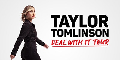 Taylor Tomlinson: Deal With It Tour