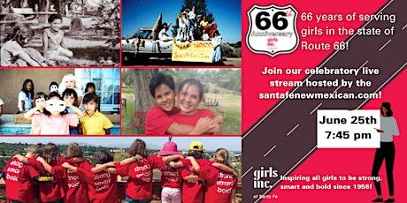 Girls Inc. of Santa Fe 66th Anniversary and Celebration tickets
