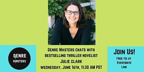 Genre Masters chats with bestselling novelist Julie Clark tickets