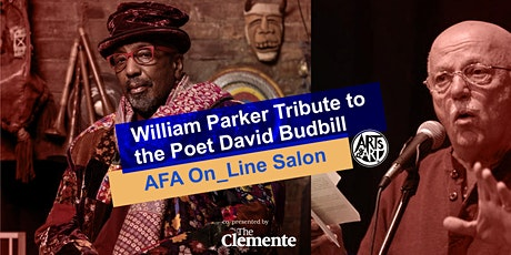William Parker Tribute to David Budbill|  AFA On_Line Salon tickets