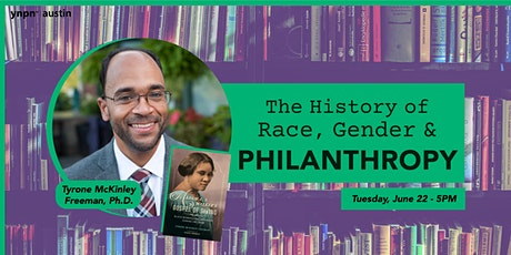 History of Race, Gender and Philanthropy tickets