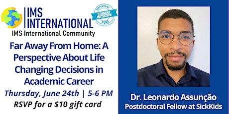 IMS-International Community 5th Seminar Series with Dr. Leonardo Assunção tickets