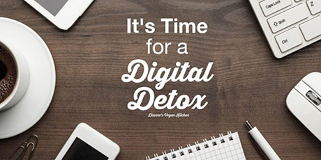 Digital Detoxification - Disconnect to Reconnect tickets