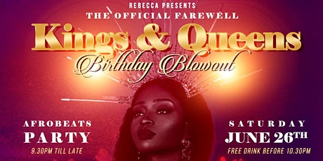 KINGS & QUEENS Birthday Blowout Afrobeats Party tickets