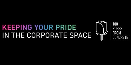 Keeping Your Pride in the Corporate Space tickets