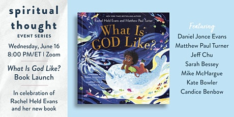 Spiritual Thought: What is God Like? Book Launch tickets