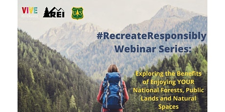 #RecreateResponsibly Series: Exploring the Benefits to Being in Nature tickets