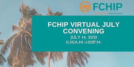 FCHIP Virtual July Convening tickets