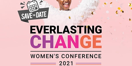Everlasting Change Women's Conference 2021 tickets