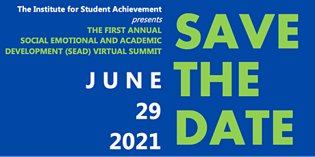 Institute for Student Achievement's First Annual SEAD  End-of-Year Summit tickets