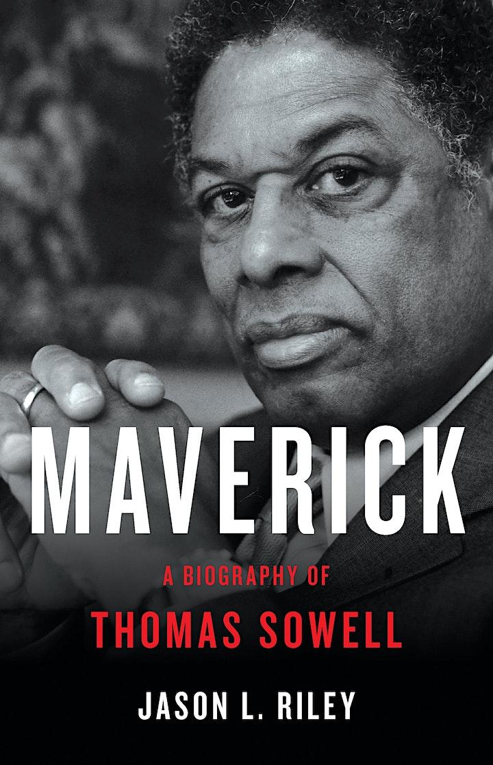 Maverick: A Conversation About Thomas Sowell with Jason Riley image