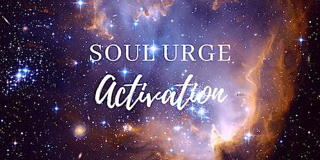 Soul Urge Activation Tickets