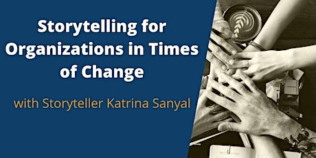 Storytelling for Organizations in Times of Change tickets