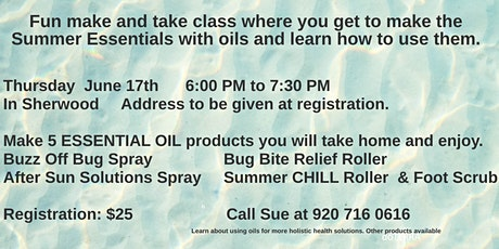 Summertime Essential Oils Must Haves tickets