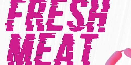 Fresh Meat - Gallery Hours tickets