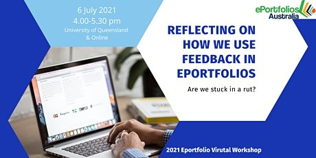 2021 Eportfolio Virtual Workshop:  Reflecting on feedback in ePortfolios tickets
